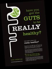 Have You Got The GUTS to be REALLY Healthy?